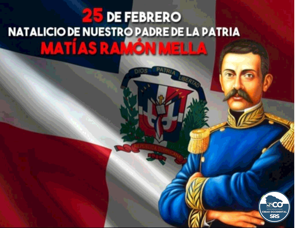 SRSCO, R7 CONMEMORA EL 205 ANIVERSARIO DEL NATALICIO DE MATÍAS RAMÓN MELLA CASTILLO.