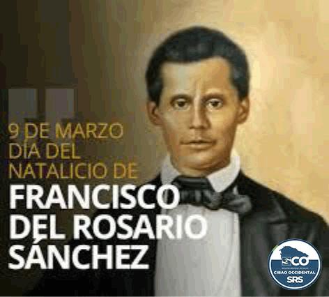 SRSCO, R7 CONMEMORA EL 204 ANIVERSARIO DEL NATALICIO DEL PATRICIO FRANCISCO DEL ROSARIO SÁNCHEZ.